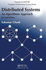 Distributed Systems : An Algorithmic Approach, Second Edition - Sukumar Ghosh