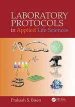 Laboratory Protocols in Applied Life Sciences - Prakash Singh Bisen