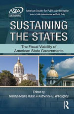 Sustaining the States : The Fiscal Viability of American State Governments