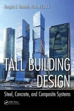 Tall Building Design : Steel, Concrete, and Composite Systems - Bungale S. Taranath