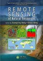 Remote Sensing of Natural Resources : Theory and Practice Through Mapping
