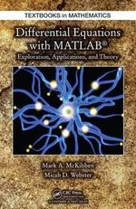 Differential Equations with MATLAB : Exploration, Applications, and Theory - Mark McKibben