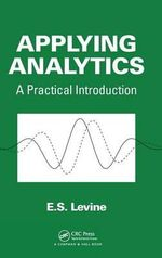 Applying Analytics : A Practical Introduction - Evan S. Levine