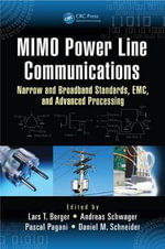 MIMO Power Line Communications : Narrow and Broadband Standards, EMC, and Advanced Processing