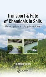 Contaminants Transport in Soils : Principles and Applications - H. Magdi Selim