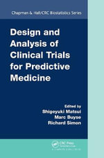 Design and Analysis of Clinical Trials for Predictive Medicine : Chapman & Hall/CRC Biostatistics