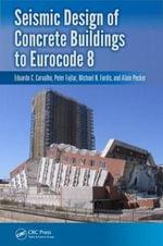 Seismic Design of Concrete Buildings to Eurocode 8 - Michael N. Fardis