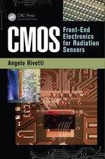 Cmos : Front-End Electronics for Radiation Sensors - Angelo Rivetti