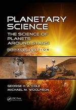 Planetary Science : The Science of Planets Around Stars - George H. A. Cole