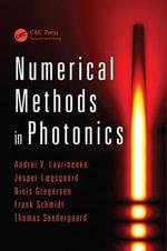 Numerical Methods in Photonics - Andrei V. Lavrinenko
