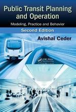 Public Transit Planning and Operation : Modeling, Practice and Behavior - Avishai Ceder