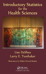 Introductory Statistics for the Health Sciences - Lise DeShea