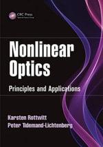Nonlinear Optics : Principles and Applications - Karsten Rottwitt