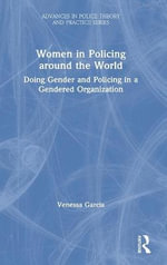 Women in Policing : An International Perspective - Venessa Garcia