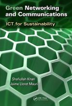 Green Networking and Communications : ICT for Sustainability