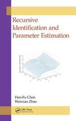 Recursive Identification and Parameter Estimation - Han-Fu Chen