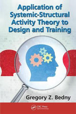 Self-Regulation in Activity Theory : Applied Work Design for Human-Computer and Human-Machine Systems - Gregory Z. Bedny