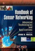 Handbook of Sensor Networking : Advanced Technologies and Applications