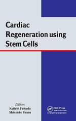 Cardiac Regeneration Using Stem Cells : Genetics of Behavioral Phenotypes Volume 1