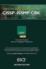 Official (ISC)2 Guide to the ISSMP CBK : ISC2 Press - Joseph Steinberg