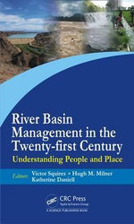 River Basin Management in the Twenty-first Century : Understanding People and Place