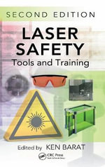Laser Safety : Tools and Training