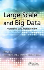 Large Scale and Big Data : Processing and Management