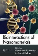 Bio-interactions of Nano Materials