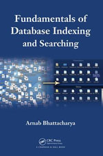 Fundamentals of Database Indexing and Searching - Arnab Bhattacharya