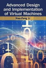 Advanced Virtual Machine Design and Implementation - Xiao-Feng Li