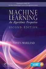 Machine Learning : An Algorithmic Perspective, Second Edition - Stephen Marsland