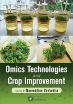 Omics Technologies and Crop Improvement