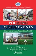 Policing Major Events : Perspectives from Around the World