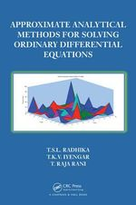 Approximate Analytical Methods for Solving Ordinary Differential Equations - T. Raja Rani