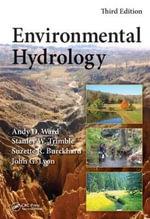 Environmental Hydrology, Third Edition - Andy D. Ward