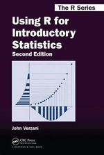 Using R for Introductory Statistics - John Verzani