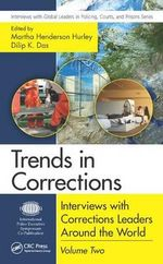 Trends in Corrections : Interviews with Corrections Leaders Around the World, Volume Two