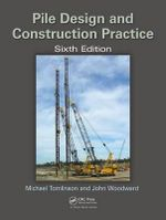 Pile Design and Construction Practice, Sixth Edition - Michael J. Tomlinson