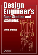 Design Engineer's Case Studies and Examples - Keith L. Richards