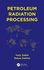 Petroleum Radiation Processing - Yuriiy Zaikin