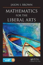 Mathematics for the Liberal Arts - Jason I. Brown