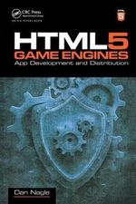 HTML5 Game Engines : App Development and Distribution - Dan Nagle