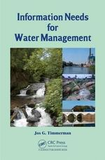 Information Needs for Water Management - Jos G. Timmerman