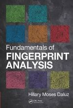Fundamentals of Fingerprint Analysis - Hillary Moses Daluz