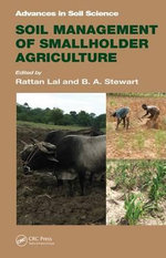 Soil Management of Smallholder Agriculture : Advances in Soil Science