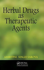 Herbal Drugs as Therapeutic Agents - Amritpal Singh