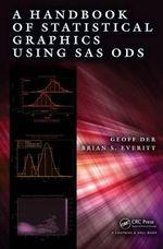 A Handbook of Statistical Graphics Using SAS - Geoff Der