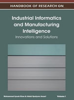 Handbook of Research on Industrial Informatics and Manufacturing Intelligence