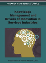 Knowledge Management and Drivers of Innovation in Services Industries