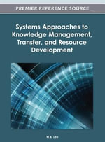 Systems Approaches to Knowledge Management, Transfer, and Resource Development